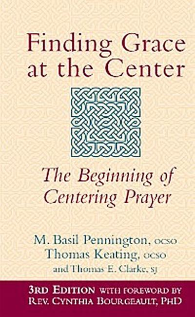 Finding Grace at the Center (3rd Edition)