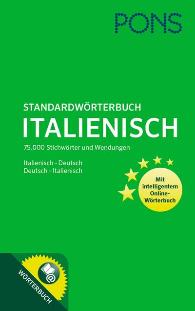 PONS Standardwörterbuch Italienisch-Deutsch / Deutsch-Italienisch: 75.000 Stichwörter und Wendungen. Mit intelligentem Online-Wörterbuch.