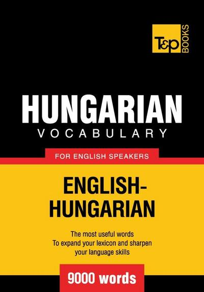 Hungarian vocabulary for English speakers - 9000 words