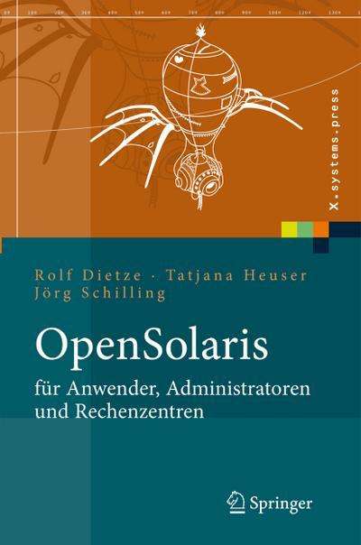 OpenSolaris für Anwender, Administratoren und Rechenzentren