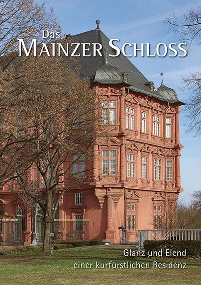 Das Mainzer Schloss
