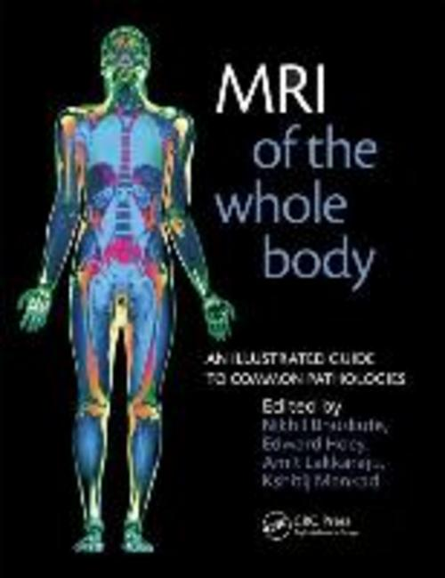 MRI Of The Whole Body: An Illustrated Guide To Common Pathologies Nikhil Bh ...