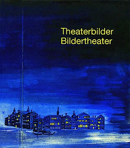 Theaterbilder - Bildertheater, Martin Laiblin
