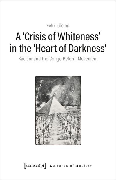 A 'Crisis of Whiteness' in the 'Heart of Darkness'