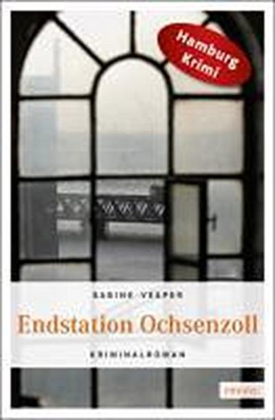 Endstation Ochsenzoll   ; Deutsch;  -