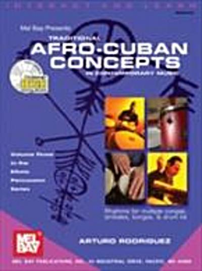 Traditional Afro-Cuban Concepts in Contemporary Music