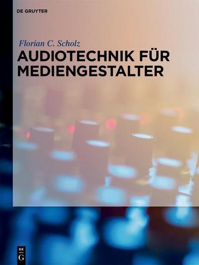 Audiotechnik für Mediengestalter