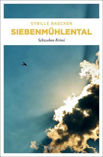 Siebenmühlental; Schwaben Krimi; Schwaben Krimi; Deutsch