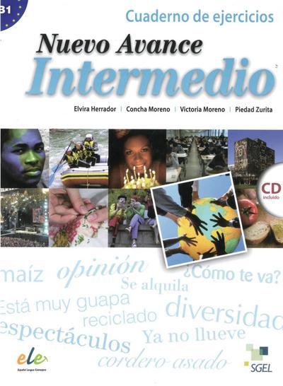 Nuevo Avance Intermedio: Curso de Español / Arbeitsbuch mit Audio-CD