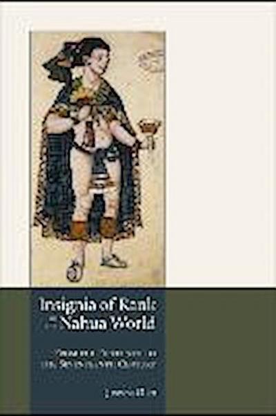 Insignia of Rank in the Nahua World