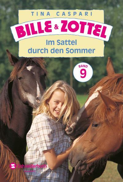 Bille und Zottel Bd. 09 - Im Sattel durch den Sommer