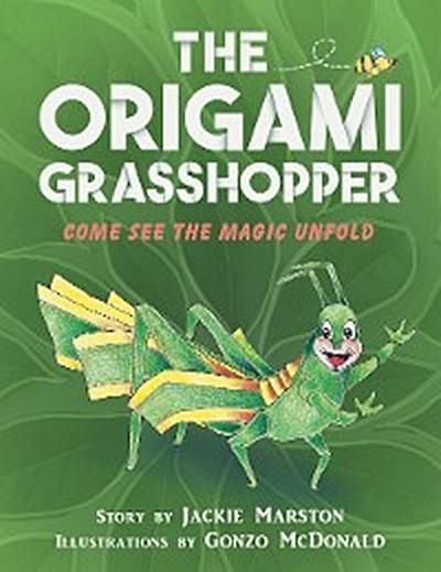 The Origami Grasshopper