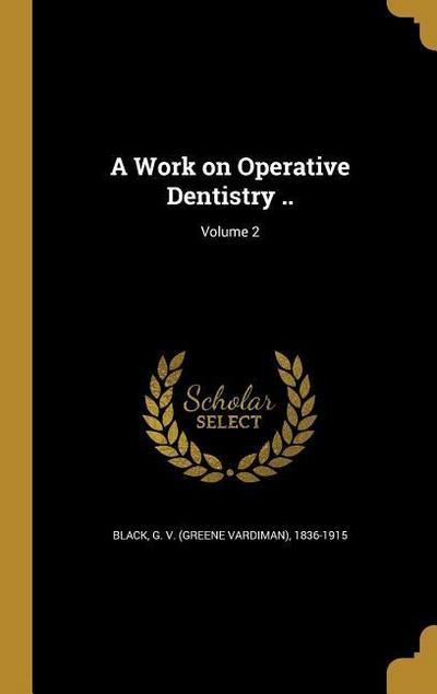 WORK ON OPERATIVE DENTISTRY V0
