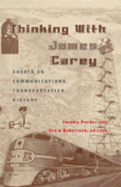 Thinking with James Carey