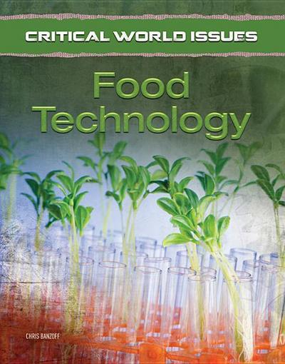 Critical World Issues: Food Technology