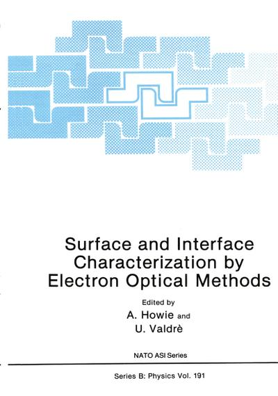 Surface and Interface Characterization by Electron Optical Methods