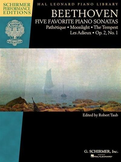Beethoven - Five Favorite Piano Sonatas: Pathetique * Moonlight * the Tempest * Les Adieux * Op. 2, No. 1