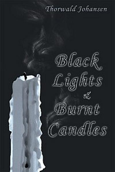 Black Lights & Burnt Candles
