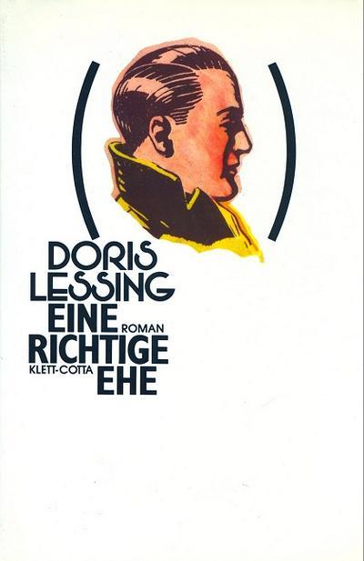 Eine richtige Ehe (Zyklus Kinder der Gewalt) - Klett-Cotta - Gebundene Ausgabe, Deutsch, Doris Lessing, ,