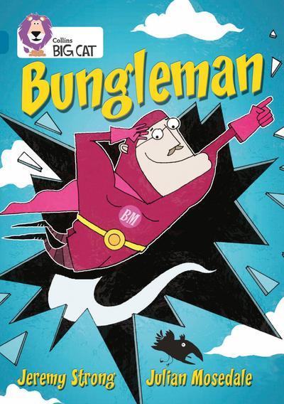 Bungleman