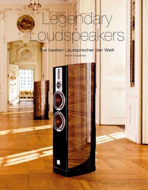 Robert Glückshöfer / Legendary Loudspeakers: Die besten Lautsp ... 9783944185354
