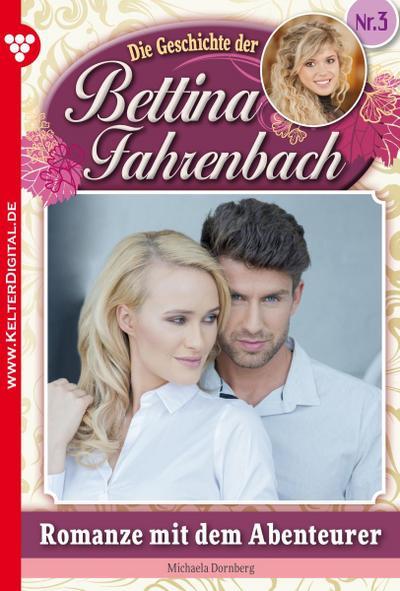 Bettina Fahrenbach 3 – Liebesroman