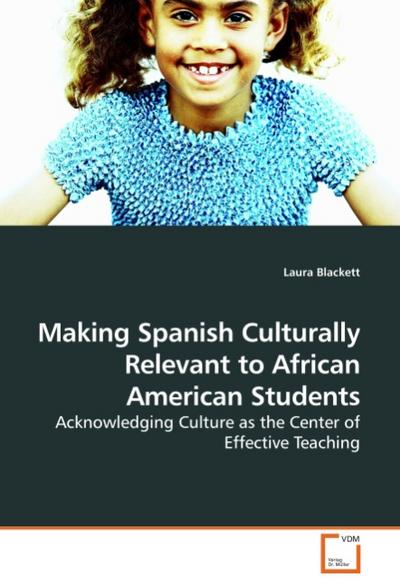 Making Spanish Culturally Relevant to African American Students