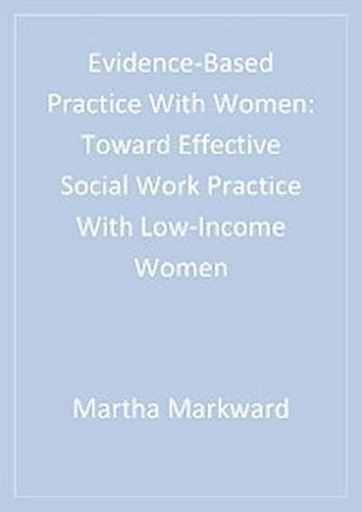 Evidence-Based Practice With Women