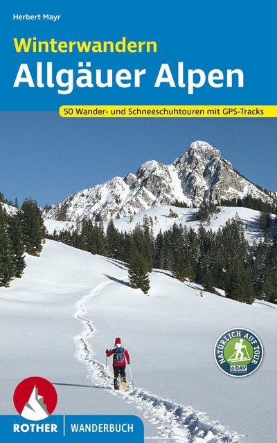 Winterwandern Allgäuer Alpen