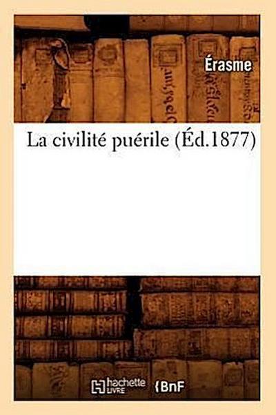 La Civilité Puérile (Éd.1877)