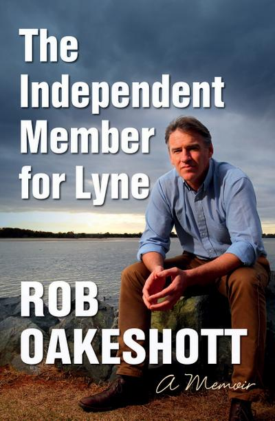 Independent Member for Lyne