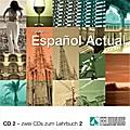 Espanol Actual 2. 2 CDs