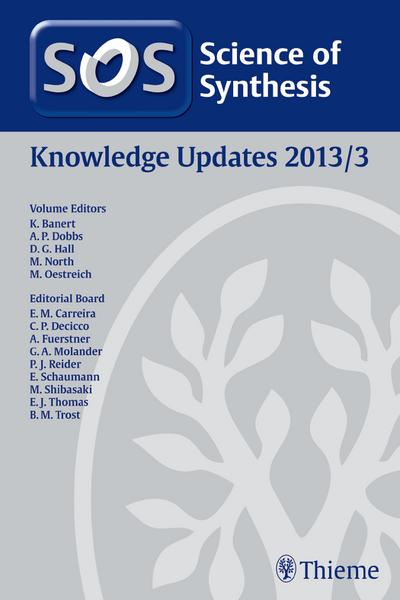 Science of Synthesis Knowledge Updates 2013 Vol. 3