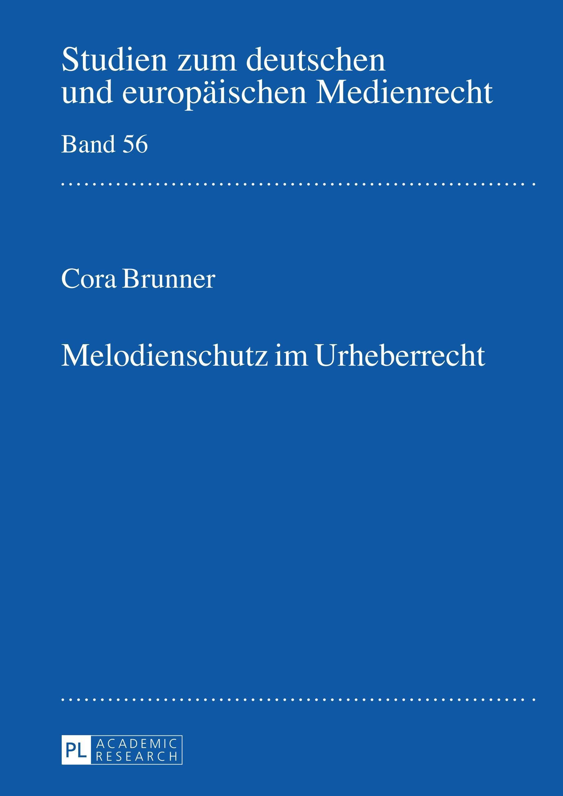Melodienschutz im Urheberrecht | Cora Brunner |  9783631644256