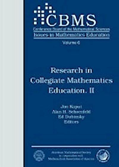 Research in Collegiate Mathematics Education II
