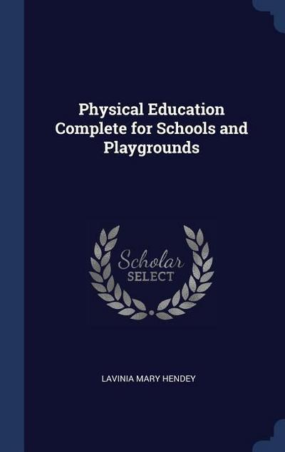 Physical Education Complete for Schools and Playgrounds