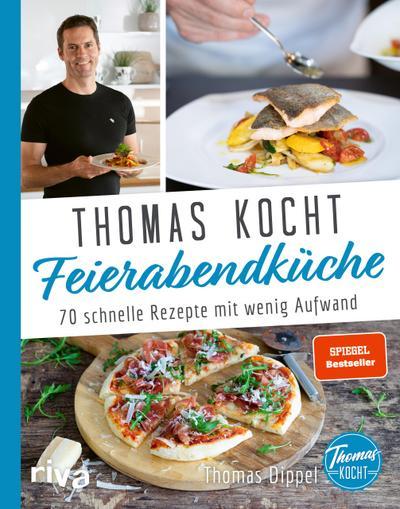 Thomas kocht: Feierabendküche