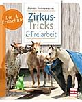 Zirkus-Tricks & Freiarbeit