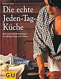 Die echte Jeden-Tag-Küche: Das neue Kochvergn ...