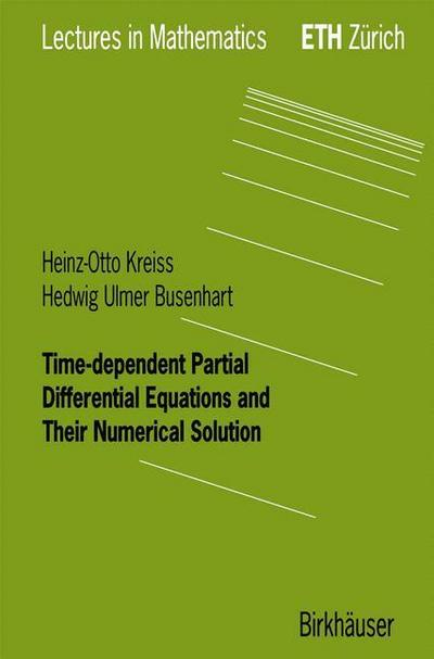 Time-dependent Partial Differential Equations and Their Numerical Solution