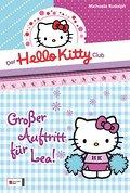 Der Hello-Kitty-Club, Band 02; Großer Auftritt für Lea; Deutsch; 20 schw.-w. abb.