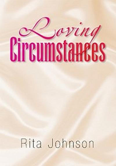 Loving Circumstances