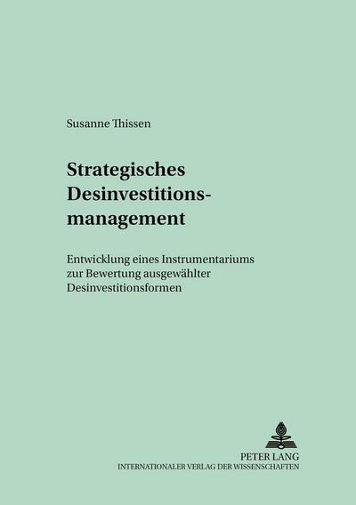 Strategisches Desinvestitionsmanagement