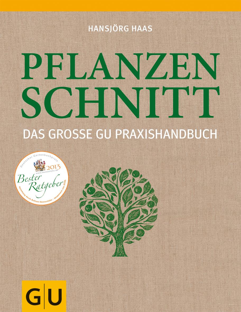 Das große GU Praxishandbuch Pflanzenschnitt
