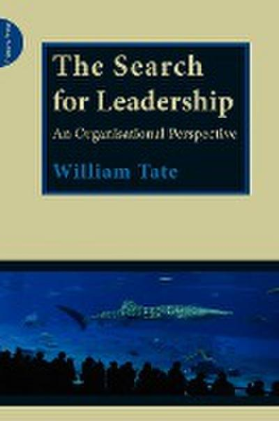 The Search for Leadership