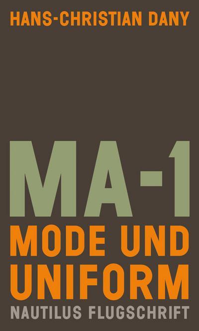 MA-1. Mode und Uniform