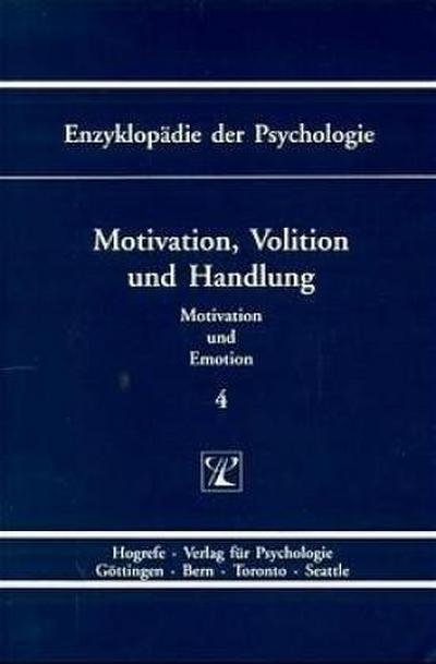 Enzyklopädie der Psychologie, Bd.4, Motivation, Volition und Handlung
