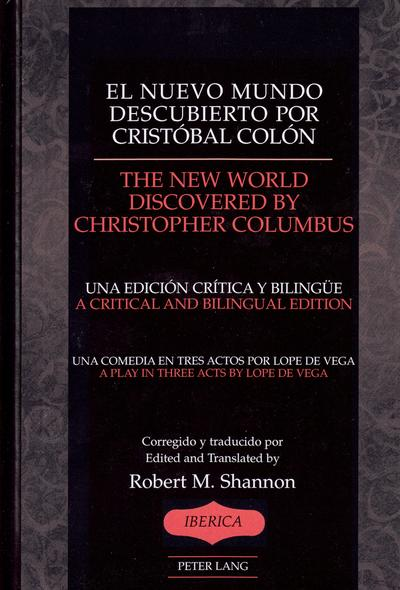 El nuevo mundo descubierto por Cristóbal Colón- The New World Discovered by Christopher Columbus
