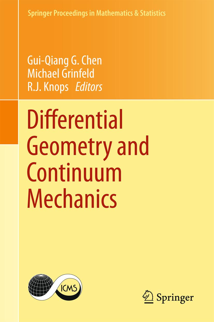 Differential Geometry and Continuum Mechanics Gui-Qiang Chen
