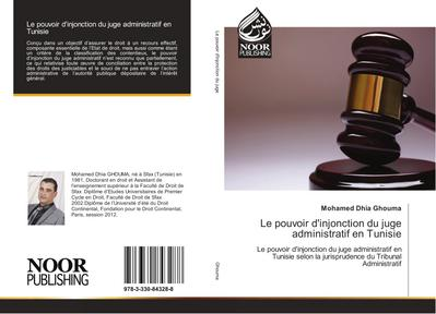 Le pouvoir d'injonction du juge administratif en Tunisie